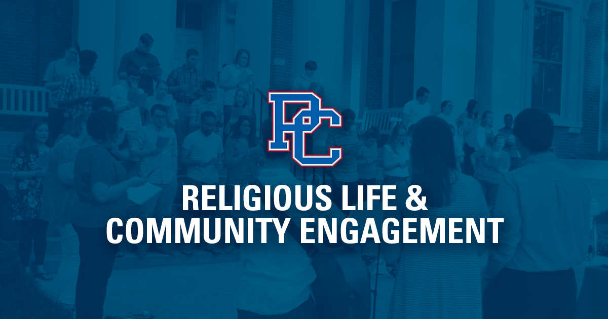 Religious Life and Community Engagement Presbyterian College Clinton SC